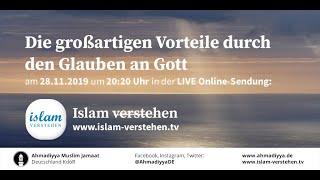 Islam verstehen - Die großartigen Vorteile durch den Glauben an Gott | 28.11.2019