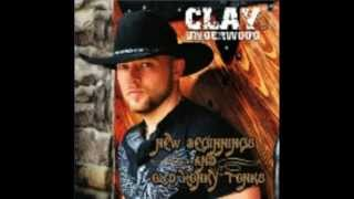 Clay Underwood - Bring Her Back