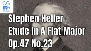 Etude in A flat major Op.47 No.23 - Stephen Heller