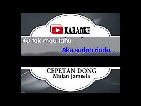 Download musik Lagu Karaoke MULAN JAMELLA - CEPETAN DONG (POP INDONESIA) | Official Karaoke Musik Video Mp3