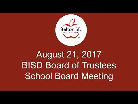 Belton ISD School Board Meeting 21 August 2017