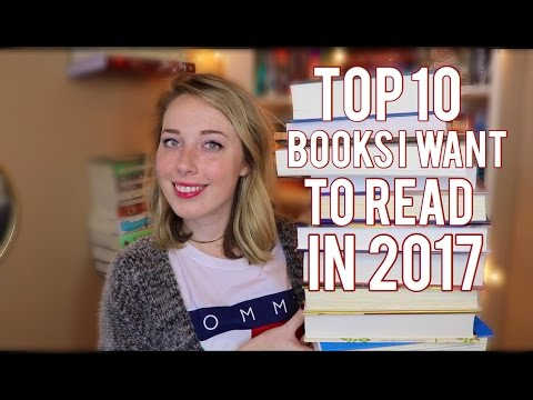 Top 10 Books I Want to Read in 2017!