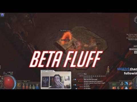 [PoE] Beta Stream Highlights #70 - Beta Fluff