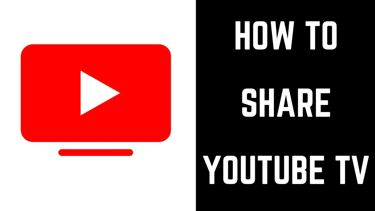 How To Share Youtube Tv Youtube