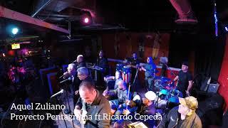 Aquel Zuliano-Proyecto Pentagrama Ft Ricardo Cepeda