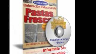 Nuevo-curso Básico Elaboración Industrial De Pastas Frescas (en Video !!!)