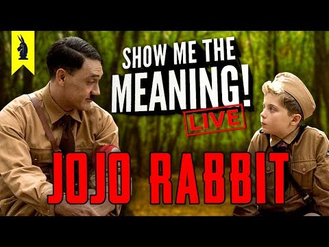 Jojo Rabbit (2019) – Show Me the Meaning! LIVE!