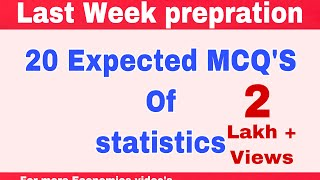 20 expected MCQ's of Statistics