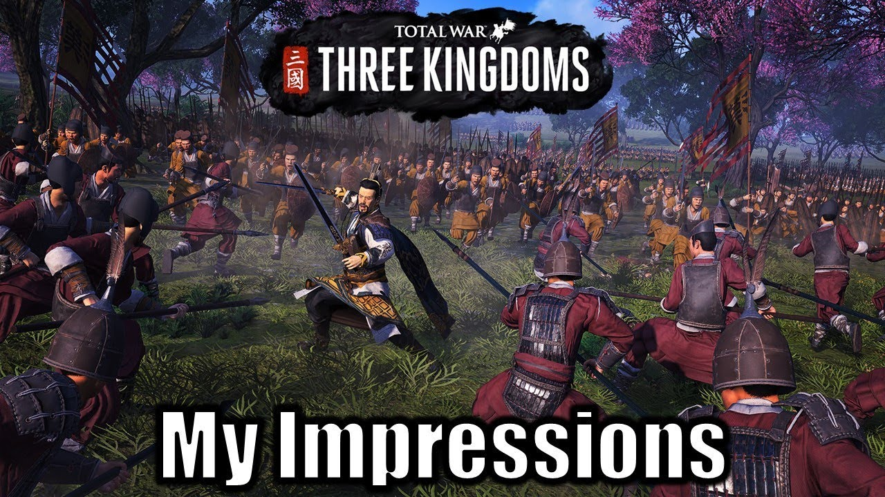My Opinions on Total War THREE KINGDOMS Campaign - The Good, the Bad