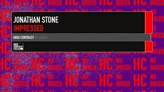 Jonathan Stone - Impressed [High Contrast Nu Breed]