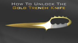 How to unlock the Golden Trench knife in BFH