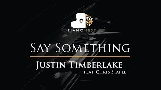 Justin Timberlake - Say Something ft. Chris Staple - Piano Karaoke / Sing Along / Cover with Lyrics