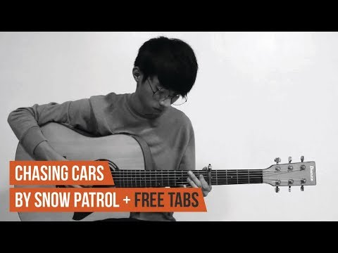 Chasing Cars - Snow Patrol (Fingerstyle Guitar Cover) + Free Tabs