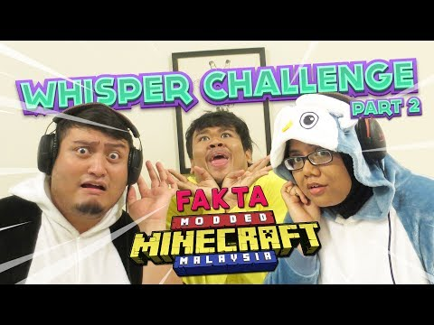 FAKTA MODDED MINECRAFT MALAYSIA? | Whisper Challenge (Bhg 2)
