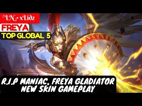 R.I.P Maniac, Freya Gladiator New Skin Gameplay [Top Global 5 Freya]   『LN』• xLidz Freya