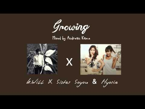 [ Mixed ] K.will ft Hyorin & Soyou - 꽃이 핀다 Growing