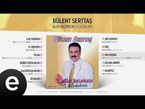 Hak Burada (Bülent Serttaş) Official Audio #hakburada #bülentserttaş