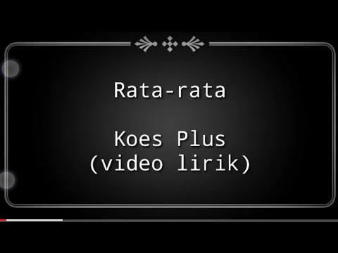 Rata Rata - Koes Plus (video Lirik)