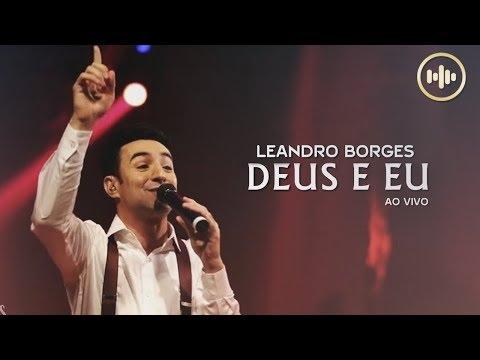 leandro-borges---deus-e-eu-(com-letra)-|-gospel-hits