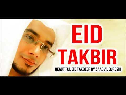 Eid HAJJ 2018 Mubarak - Eid takbeer - Eid Takbir By Saad Al Qureshi تكبيرات العيد