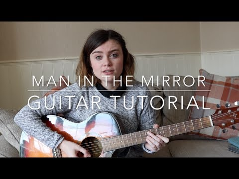 Man in the Mirror - Guitar Tutorial