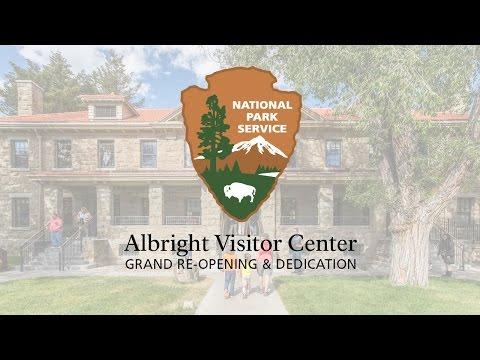 Albright Visitor Center Grand Re-opening & Dedication