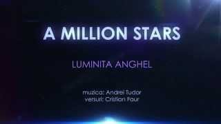 Luminita Anghel - A Million Stars