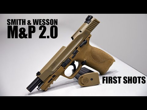 First Shots | Smith & Wesson M&P 2.0 - Tactiholics™