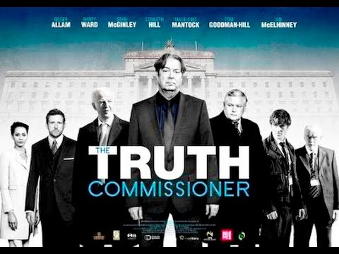 The Truth Commission 2016 with Barry Ward, Conleth Hill, Roger Allam Movie