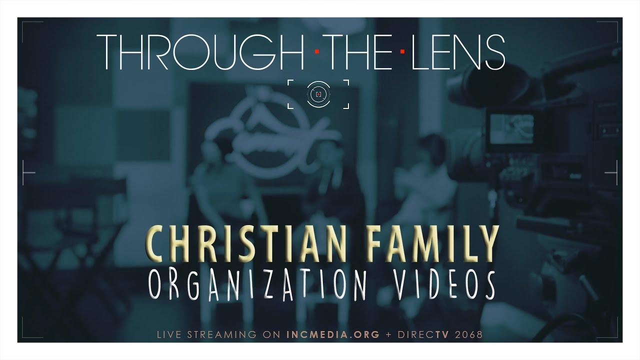 through the lens christian family organization videos youtube