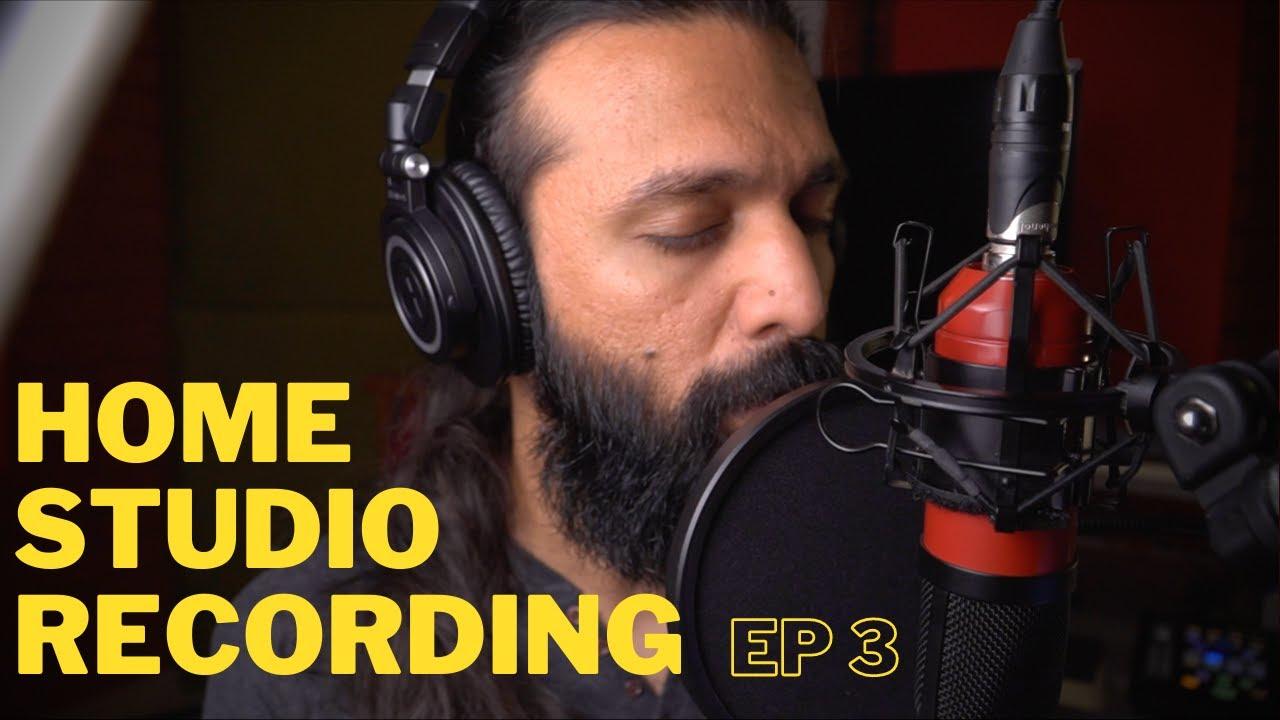 Home Studio Recording Ep 3