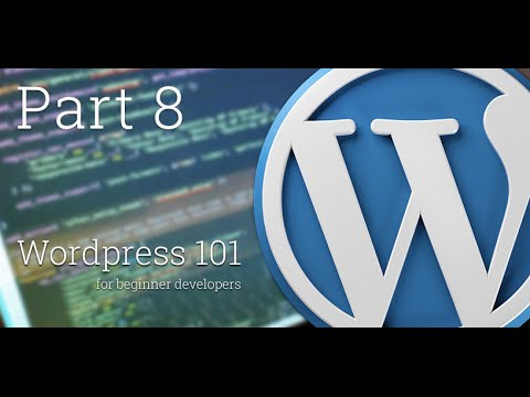 WordPress 101 - Part 8: How to create Sidebar and Widgets areas