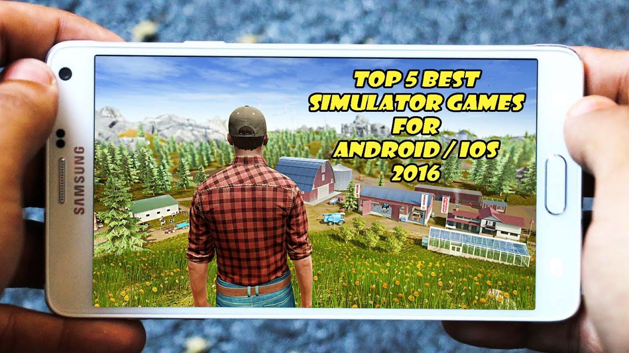 best simulation games for android 2016