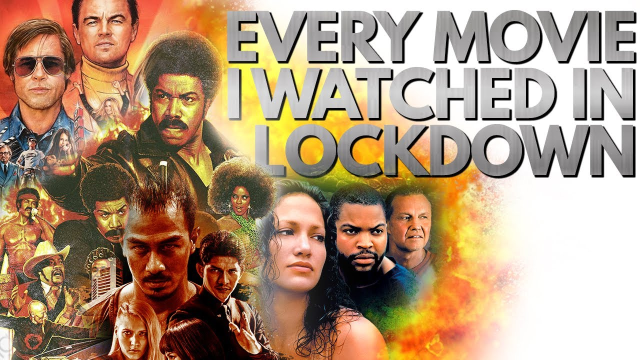 Every Movie I Watched In Lockdown! (Feat. Your Favourite Film is Awful)