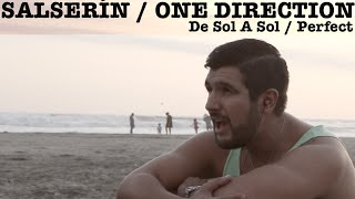 De Sol A Sol / Perfect (Salserín / One Direction Mashup - Martín Tremolada)