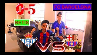 REAL BETIS vs FC BARCELONA (0-5) - Liga Santander - | VIDEO REACCION |