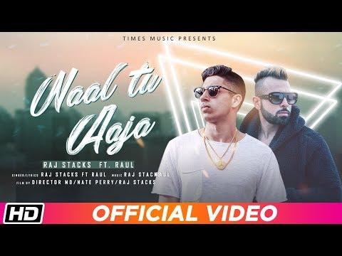 naal-tu-aaja- -raj-stacks-feat.-raul- -linda-alexis- -preeti-vohra- -latest-punjab-song-2019