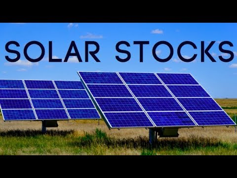 38 SOLAR STOCKS AND SOLAR SECTOR ANALYSIS
