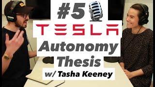 Tesla's Autonomy Thesis w/ Tasha Keeney