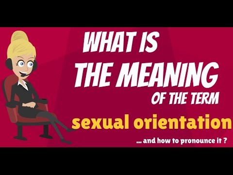 What is SEXUAL ORIENTATION? What does SEXUAL ORIENTATION mean? SEXUAL ORIENTATION meaning