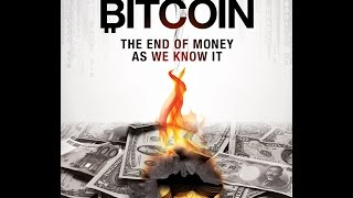 Bitcoin: The End Of Money (Part 1): The History of Money