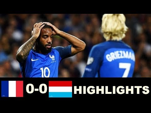 France vs Luxembourg 0 0  Highlights World Cup Qualifiers 03/09/2017 HD