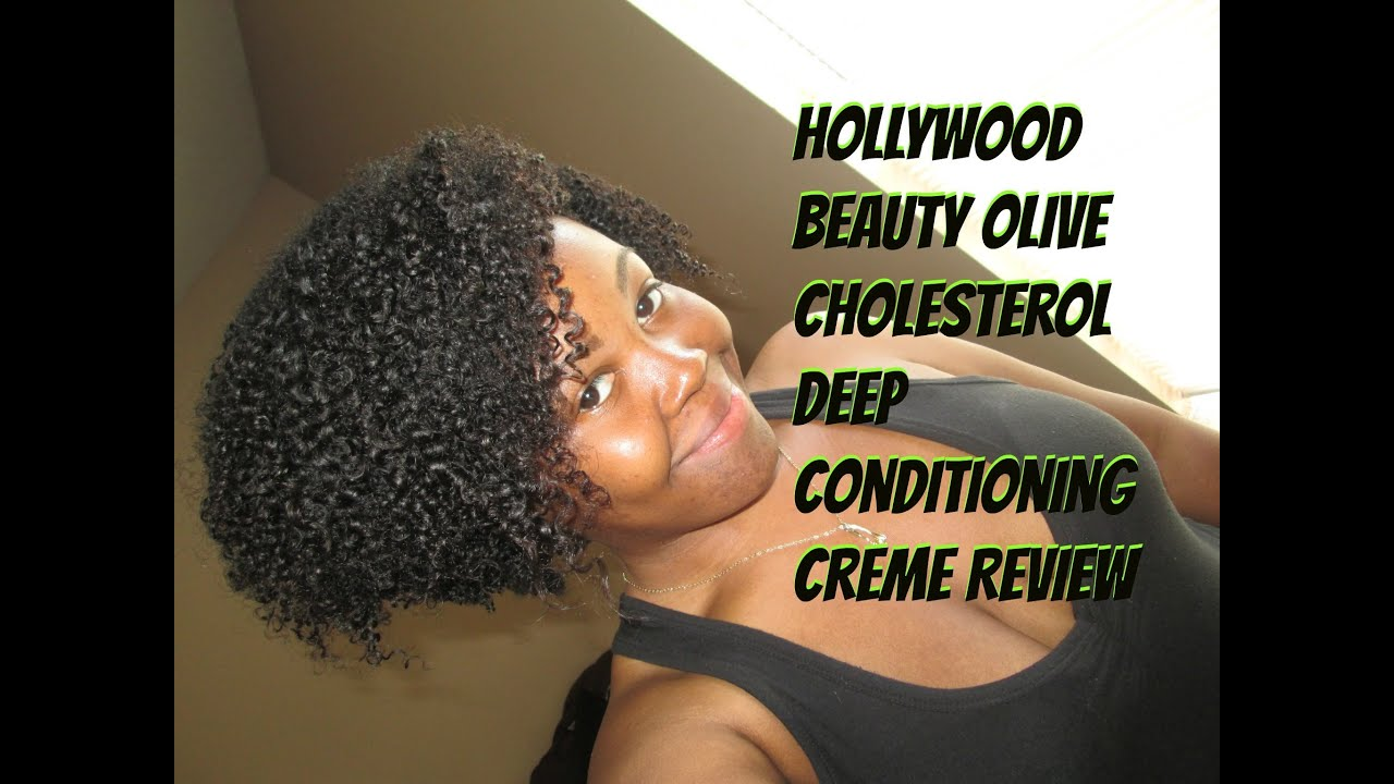 Hollywood Beauty Olive Cholesterol Deep Conditioning Creme Review You