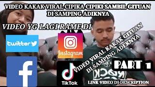 VIRAL TIK TOK !! KAKAK CUIM44N DI SAMPING ADEKNYA YG MAIN FREE FIRE!! LINK VIDEO DI DESCRIPTION!