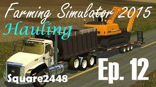 FS15: Cat CT600 Dump Truck Hauling Excavator