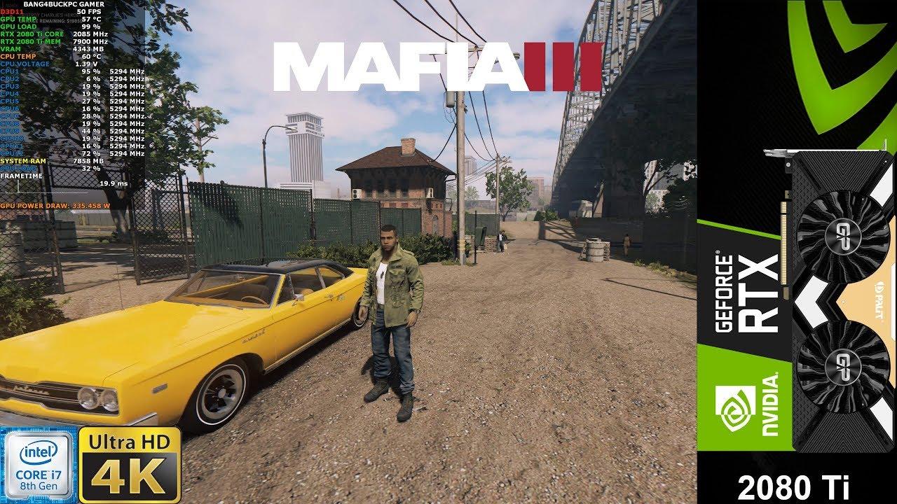 Mafia III Maximum Settings 4K   RTX 2080 Ti   i7 8700K 5.3GHz