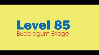 Candy Crush Saga level 85 Help,Tips,Tricks and Cheats