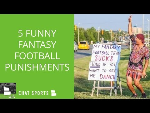 Fantasy Football Punishments: 5 Funny Punishments For Finishing Last In Your League
