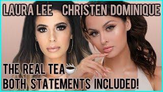 THE REAL TEA BETWEEN LAURA LEE & CHRISTEN DOMINIQUE ⎮EXCLUSIVE STATEMENTS INCLUDED!