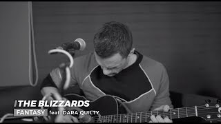 The Blizzards feat. Dara Quilty - Fantasy [LIVE]